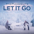 Let It Go/The Piano Guys