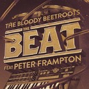 The Beat feat. Peter Frampton (Remixes)/The Bloody Beetroots