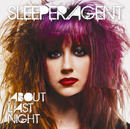 About Last Night (Japan Version)/Sleeper Agent