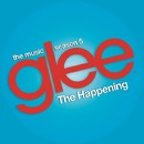 The Happening (Glee Cast Version feat. Adam Lambert and Demi Lovato)/Glee Cast
