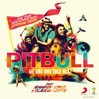 Pitbull/We Are One (Ole Ola) feat. Jennifer Lopez & Claudia Leitte [The Official 2014 FIFA World Cup Song]