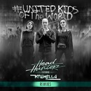 United Kids of the World feat. Krewella (Remixes)/Headhunterz