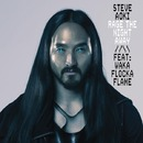Rage the Night Away feat. Waka Flocka Flame/Steve Aoki