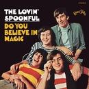 Do you Believe In Magic/The Lovin' Spoonful