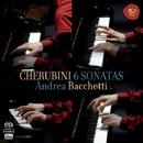 Cherubini - 6 Piano Sonatas/Andrea Bacchetti