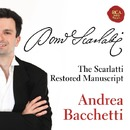 The restored Scarlatti manuscript/Andrea Bacchetti