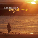 Vagabond/Eddi Reader