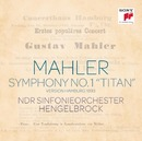 Mahler: Symphony No. 1 (1893 Version)/Thomas Hengelbrock