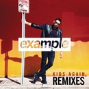 Kids Again (Remixes)/Example