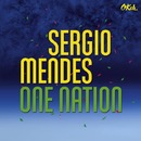 One Nation (feat. Carlinhos Brown)/Sergio Mendes