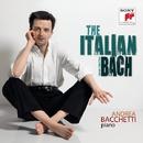 Andrea Bacchetti Plays Bach/Andrea Bacchetti