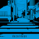 daze / days/じん