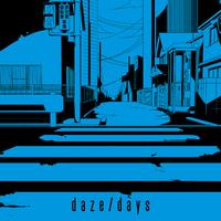 daze/じん feat.メイリア from GARNiDELiA
