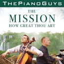The Mission / How Great Thou Art/The Piano Guys