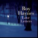 ラヴ・レター/Roy Haynes