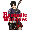 Romantic Warriors/岸谷 香