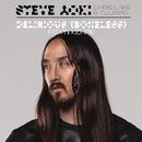 Delirious (Boneless) feat. Kid Ink/Steve Aoki, Chris Lake & Tujamo
