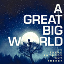 Is There Anybody Out There? (Japan Version)/A Great Big World