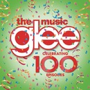 Glee: The Music - Celebrating 100 Episodes/Glee Cast