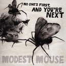 No One's First, And You're Next EP/Modest Mouse