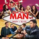 Think Like A Man Too (Music From & Inspired by the Film)/Mary J. Blige