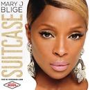 Suitcase/Mary J. Blige