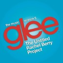 Glee: The Music, The Untitled Rachel Berry Project/Glee Cast