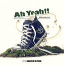 Ah Yeah!!/スキマスイッチ