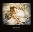 unravel/TK from 凛として時雨