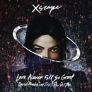 Love Never Felt So Good (David Morales and Eric Kupper Def Mixes)/Michael Jackson