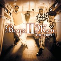 Full Circle/Boyz II Men