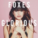 Glorious (Japan Version)/Foxes