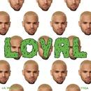 Loyal feat. Lil Wayne & Tyga/Chris Brown
