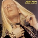 Still Alive And Well/Johnny Winter