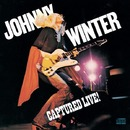 Captured Live!/Johnny Winter