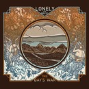 The Day's War/Lonely The Brave