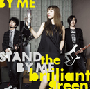 Stand by me/the brilliant green