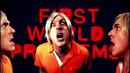 First World Problems/Weird Al Yankovic