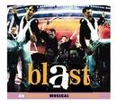 BLAST!/Original Cast Recording