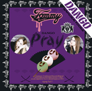 Pray/Tommy heavenly6