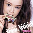 Dear friend/Sowelu