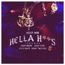 Hella Hoes feat. A$AP Rocky, A$AP Ferg, A$AP Nast & A$AP Twelvyy/A$AP Mob