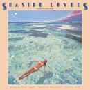 SEASIDE LOVERS/music by 井上 鑑、松任谷 正隆、佐藤 博