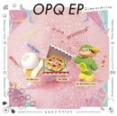 OPQ EP/DJみそしるとMCごはん