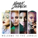 Welcome to the Jungle (Deluxe Version)/Neon Jungle