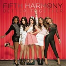 Better Together/Fifth Harmony