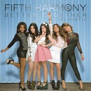 Better Together (Acoustic)/Fifth Harmony