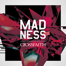 MADNESS/Crossfaith