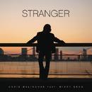 Stranger feat. Mikky Ekko/Chris Malinchak
