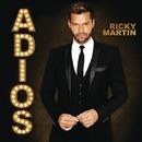 Adios (English Version)/RICKY MARTIN